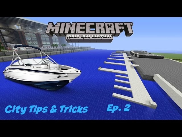 Episode 2: City Tips and Tricks (Boat Dock)