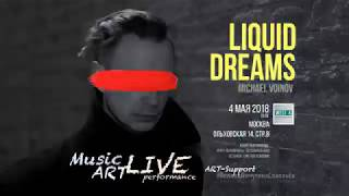 Michael Voinov, Liquid Dreams LIVE and Art EP Covers Create gig.