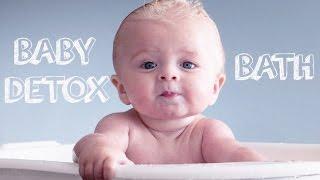 BABY DETOX BATH. GREAT FOR SKIN & HEALTH.