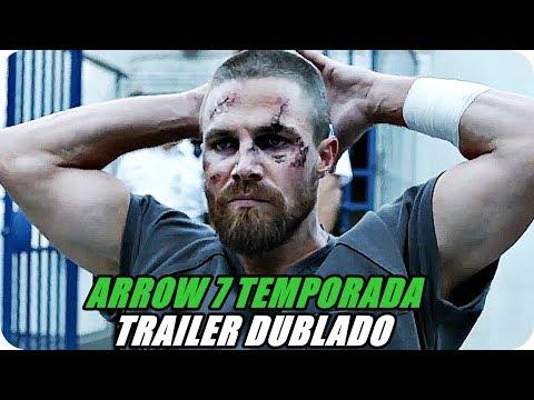 ARROW 7 TEMPORADA - TRAILER DUBLADO