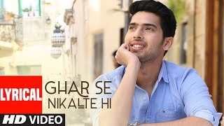Ghar Se Nikalte Hi Video Song With Lyrics | Amaal   - YouTube