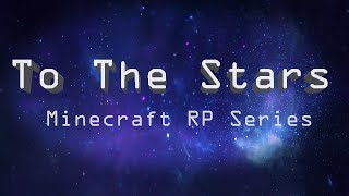 TO THE STARS #2: Room Tour (Minecraft Roleplay)