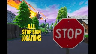 Fortnite all stop sign locations