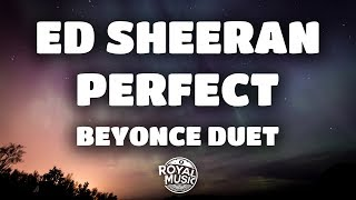 Ed Sheeran, Beyoncé   Perfect Duet (Lyrics  Lyric Video)