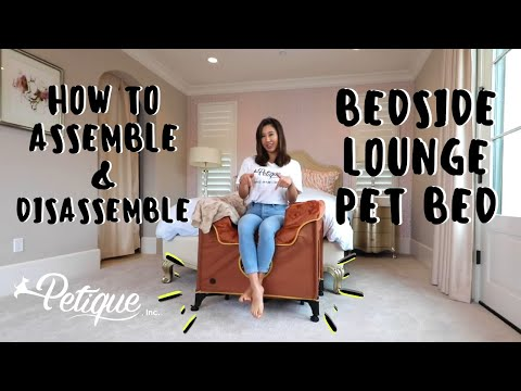 NEW VERSION - HOW TO: Assemble & Disassemble Petique's Bedside Lounge Pet Bed for Dogs and Cats