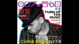 Chris Brown ft T.I - Turn Up The Music (Remix)