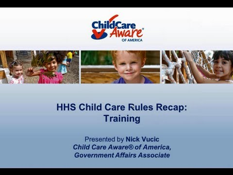 HHS Child Care Rules Recap: Training - YouTube