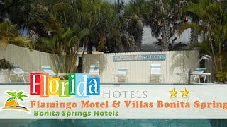 Flamingo Motel & Villas - Bonita Springs North Naples Hotels, Florida