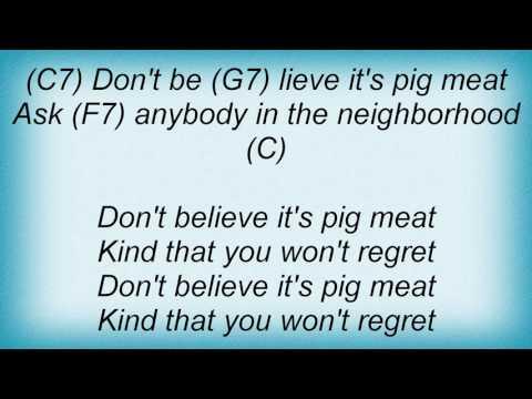 Ry Cooder - Pig Meat Lyrics