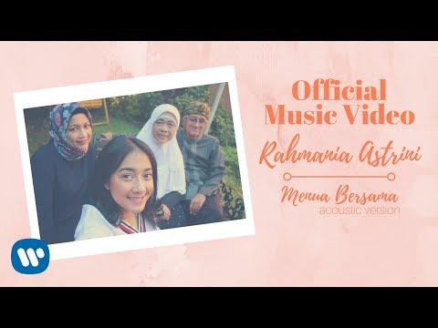 RAHMANIA ASTRINI -  Menua Bersama (Acoustic Version) (Official Music Video)