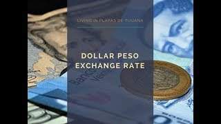 Dollar Peso Exchange Rate