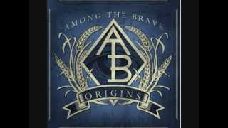 Among the Brave - Abduct