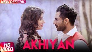 My new release Punjabi song Akhiyan