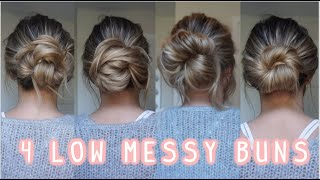 4 WAYS TO DO A LOW MESSY BUN! EASY LONG & MEDIUM HAIRSTYLES