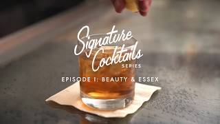 Signature Cocktail Series Episode I Beauty  Essex New York City