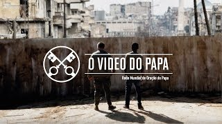 [Vídeo do Papa – Novembro de 2018]