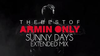 Armin Van Buuren   Sunny Days Tech Mix (Extended)