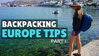 BACKPACKING EUROPE TIPS: PART ONE