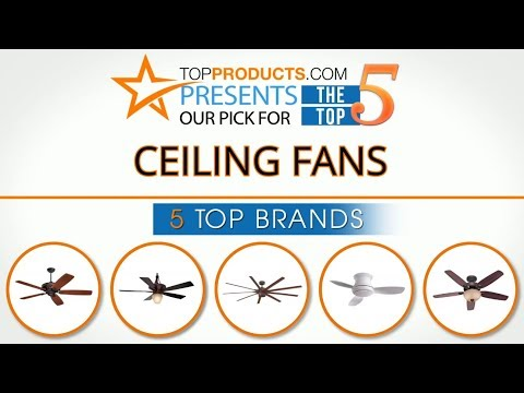 Best Ceiling Fan Reviews 2017 – How to Choose the Best Ceiling Fan