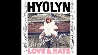 Hyolyn (Hyorin/Sistar) (효린) - Lonely (론리) [Love & Hate] [Audio]