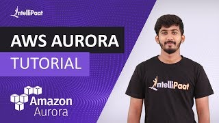 Amazon Aurora | How to Create and Query on Amazon Aurora AWS RDS Database | Intellipaat