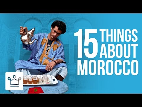 Video 15 Things You Didn't Know About Morocco