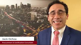 Jack Ochoa, Procurement & Certification Consultant Los Angeles Latino Chamber of Commerce