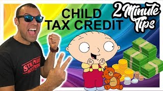 2 Minute Tax Tip New Child Tax Credit of $2,000 For More Families Increase Dependent Tax Credit $300