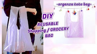 DIY REUSABLE GROCERY BAG🌱How To Make Shopping Bag Organza Tote Bag From Fabric Scraps 手作りㅣmadebyaya