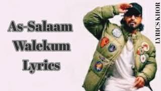 EMIWAY - AS-SALAAM WALEKUM LYRICS | Lyrics Khor