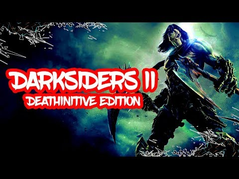 Darksiders II: Deathinitive Edition ► анонсирована для Nintendo Switch