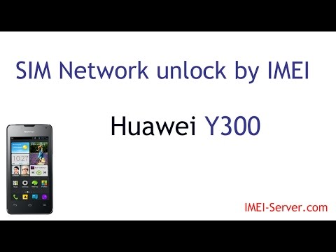 Unlock-Instruction for Huawei Y300 from mobile operator