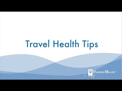 Travel Health Tips from Passport Health