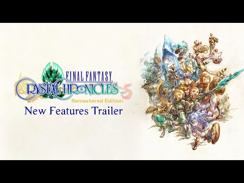 FINAL FANTASY CRYSTAL CHRONICLES Remastered Edition - Features Trailer