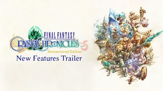 FINAL FANTASY CRYSTAL CHRONICLES Remastered Edition – New Features Trailer (Closed Captions)