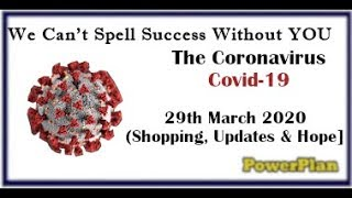 Coronavirus – Covid 19 – UK Shopping Update 29th March 2020, Along With Updates And Hope