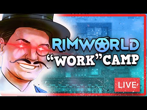 RIMWORLD Organ Harvesting Live