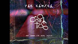 The Church - For King Knife