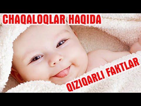 Chaqaloqlar haqida siz bilmagan Qiziqarli ma'lumotlar!