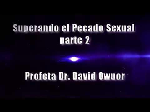 Superando el pecado sexual Parte 2. Profeta Dr. David Owuor