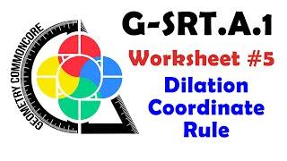 G-SRT.A.1 Worksheet #5 - Dilation Coorindate Rule