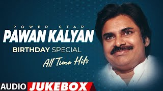 Power Star Pawan Kalyan Birthday Special All Hit Songs Jukebox | Telugu Super Hit Songs