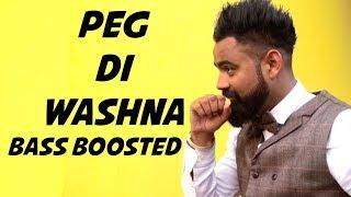 Peg Di Washna [BASS BOOSTED] Amrit Mann ft Dj Flow | Himanshi Khurana | Silent Sunny