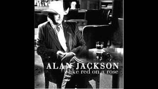 Alan Jackson- Anywhere On Earth You Are