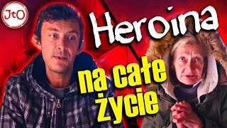 Heroina NA całe ŻYCIE