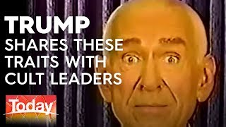 Trump shares characteristics with cult leaders | TODAY Show Australia