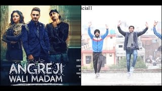 Angreji wali Madam | Kulwinder billa | Bhangra Performance Must Watch