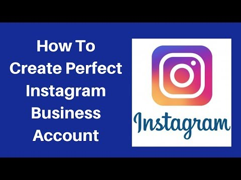 How to create perfect instagram business account
