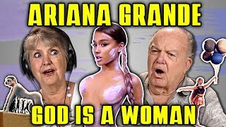 ELDERS REACT TO ARIANA GRANDE - GOD IS A WOMAN