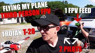 2 Pilots 1 FPV Feed - 3rd Person View FPV Flying My Eachine Trojan T-28